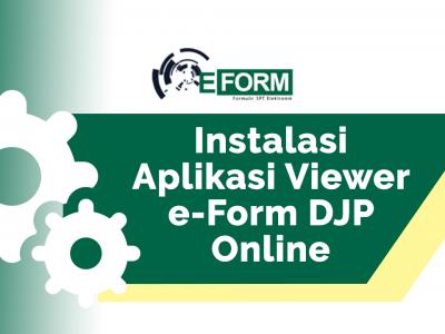 Tak Dapat Menyampaikan SPT Tahunan Via E-Filling? Coba Gunakan E-Form DJP Online