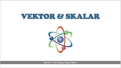 Vektor dan Skalar