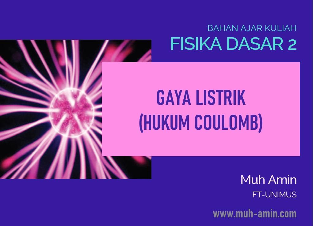 Gaya listrik hukum coulomb