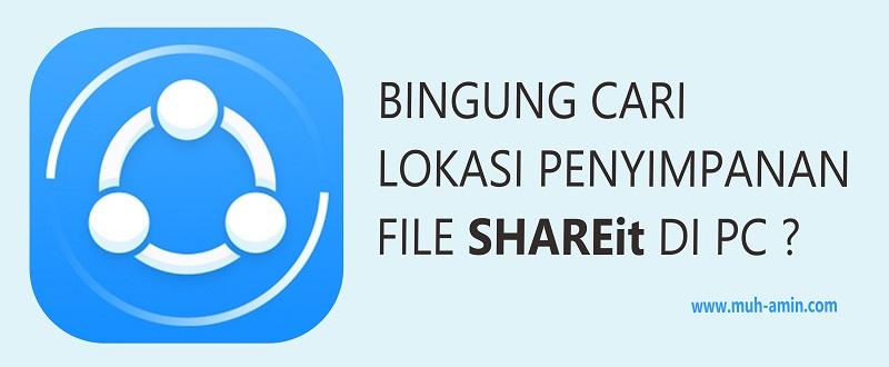 Menemukan lokasi file SHAREit di PC